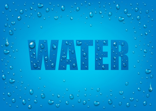 Liquid realistic 3d water drops on blue background with text.