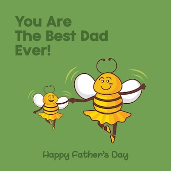 Little bee with his father. you are the best dad ever. father's day gifts poster