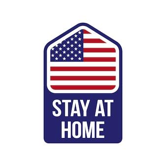 Домик с флагом сша и текст «оставайся дома». акция covid-19. ,