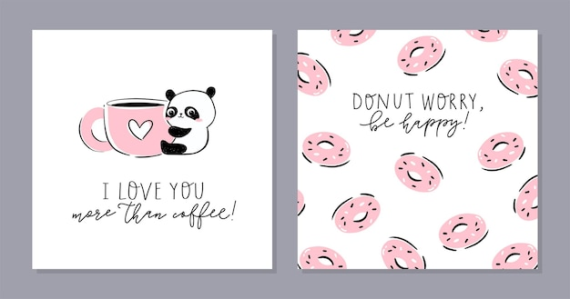 Little panda set of cards. cute panda character hugging a  giant cup and text- i love you more than coffee.
