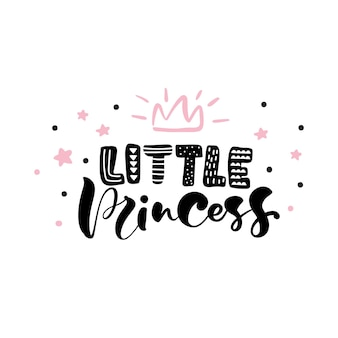 Little princess text with a crown for girls clothes. inspirational quote, banner.