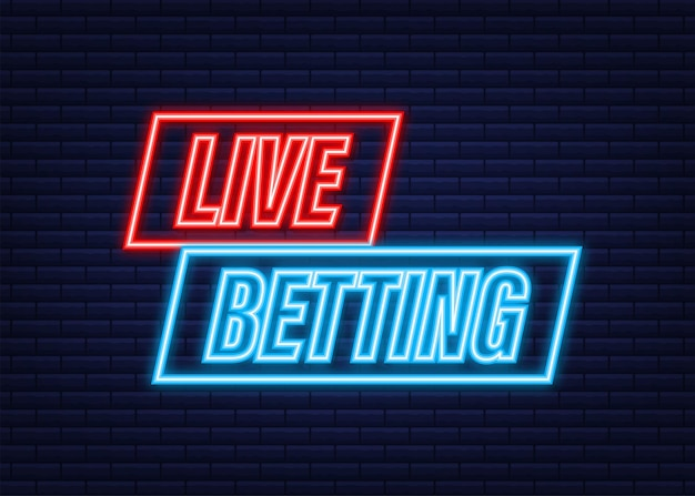 Live betting. flat web banner with neon sign live betting for mobile app design. vector stock illustration.