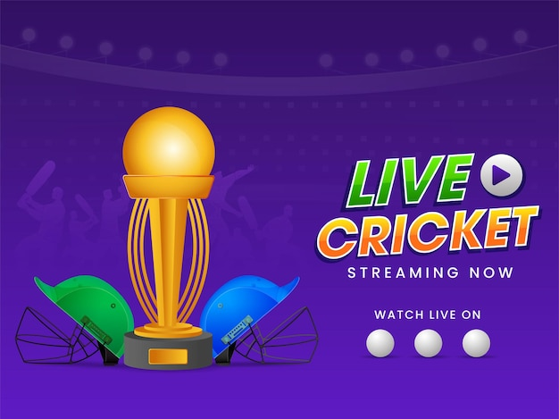 Live cricket streaming now poster design with golden trophy cup and participate two helmets