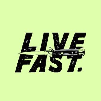 Live fast illustration design
