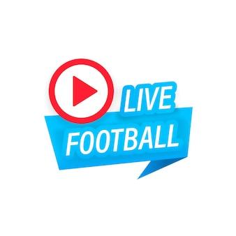 ライブサッカーストリーミングアイコン。放送またはオンラインサッカーストリーム用のボタン。孤立した白い背景の上のベクトル。 eps10。