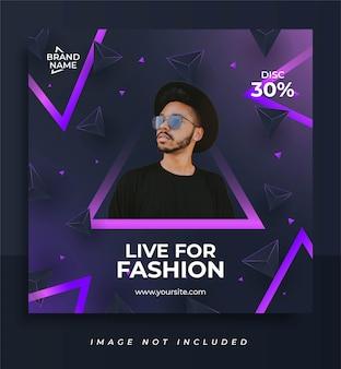 Шаблон сообщения в социальных сетях live for fashion