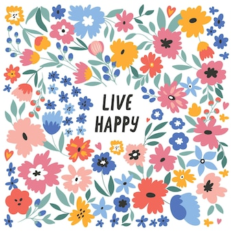 Live happy vector illustration with hand drawn lettering and flowers holiday event anniversary