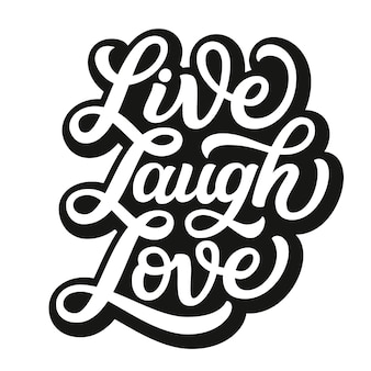 Live laugh love with typography