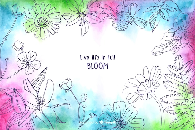 Live life in full bloom watercolour floral background