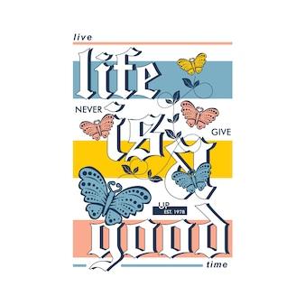 ライブライフは、tシャツに適した蝶のグラフィックベクトルとの良い時間テキストタイポグラフィです。