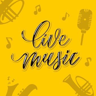 Live music -  hand lettering card.