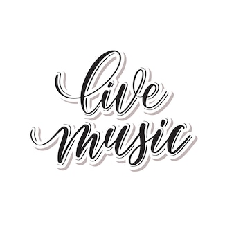 Live music -  hand lettering.