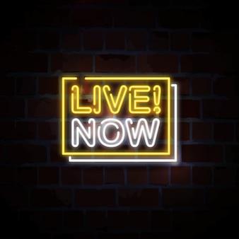 Live now neon sign illustration