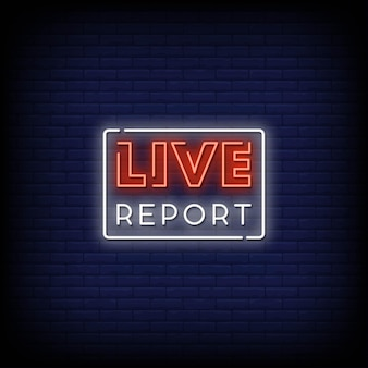 Live report neon signs style text vector