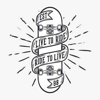 Live to ride and ride to live skateboard vintage illustration