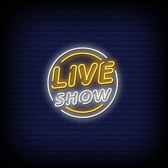 Live show neon signs