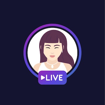 Live stream with a girl, vector design