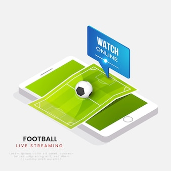 Live streaming football watch on 3d smartphone screen.