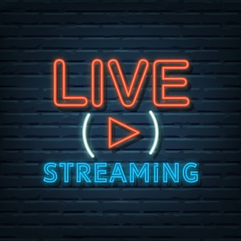 Live streaming neon sign