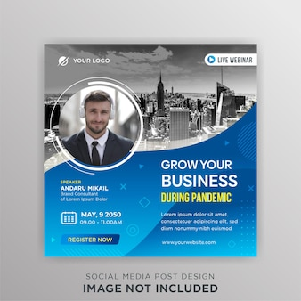Live webinar grow business during pandemic social media post template