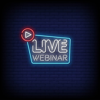 Live webinar neon signs style text