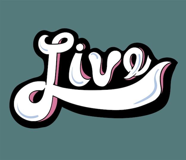 Live word typography design illustration