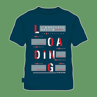 Loading text graphic lines for t shirt printing