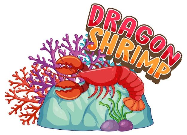 Омар мультипликационный персонаж с баннером шрифта дракона креветок изолированы