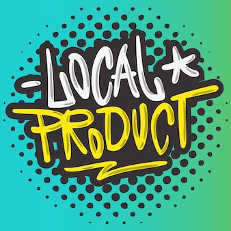 Local product hand drawn brush lettering calligraphy graffiti tag style type logo design