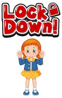 白い背景で隔離の女の子の漫画のキャラクターでフォントデザインをロックダウン