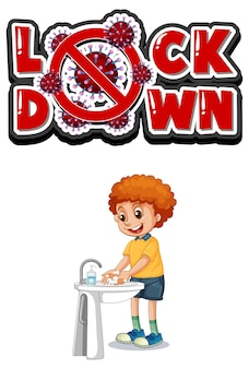 Lockdown font design with a boy washing his hands on white
