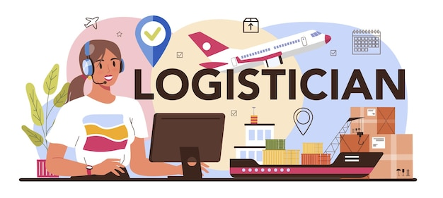 Logistician typographic header. idea of transportation and distribution