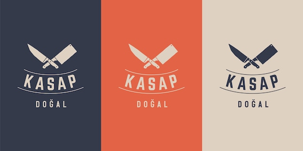 Logo for butchery meat shop with knives silhouette, text kasap, dogal in turkish - butchery, farm and natural. label, emblem, logo template for meat business - farmer shop, market.  illustration