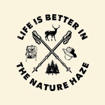 Жизнь дизайна логотипа лучше в винтажной иллюстрации природы дымки