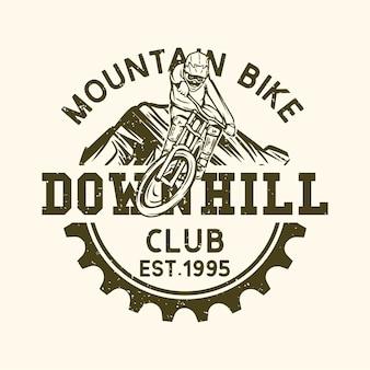 Дизайн логотипа mountain bike downhill club est 1995 с винтажной иллюстрацией маунтинбайкера