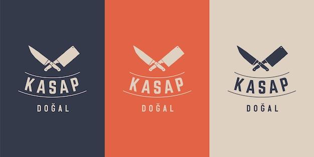 Логотип мясной лавки мясного магазина с силуэтом ножей, надписью kasap, dogal на турецком языке - мясной, фермерский и натуральный. этикетка, эмблема, логотип шаблон для мясного бизнеса - фермерский магазин, рынок. иллюстрация