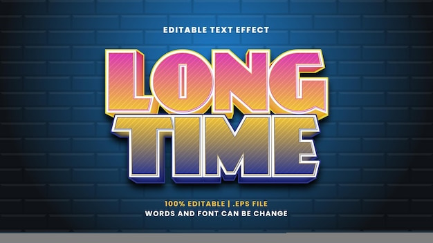 Long time editable text effect in modern 3d style