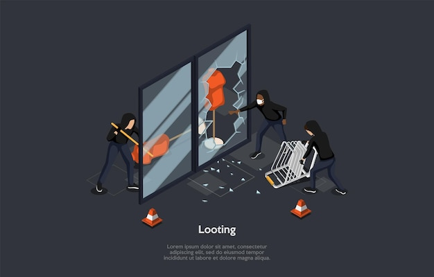 Looting concept.