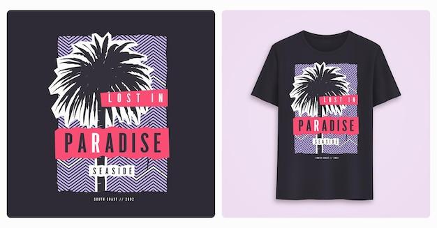 낙원에서 분실. 세련된 다채로운 그래픽 티셔츠 디자인, 포스터, 야자수 인쇄. 벡터 일러스트 레이 션.
