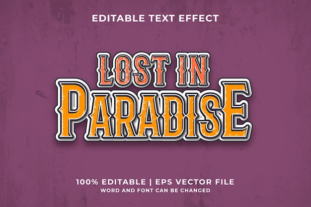 Lost in paradise editable text effect vintage 3d template style premium vector