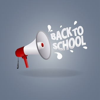 Loudspeaker icon and sign back to school