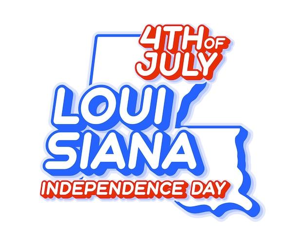 Штат луизиана 4 июля день независимости с картой и национальным колоритом сша 3d-форма нас