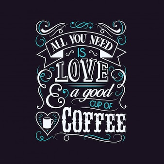 Love And Coffee Typography Design