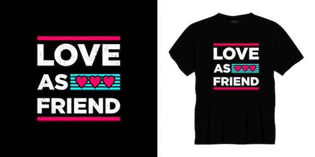 친구로 사랑 타이포그래피 티셔츠 디자인