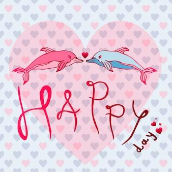 イルカを愛し、愛、ハッピーデイ。グリーティングカードまたははがきのベクトル図