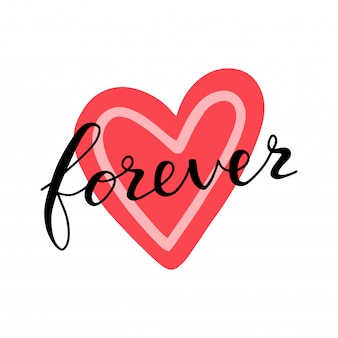 Love forever lettering quote card on heart