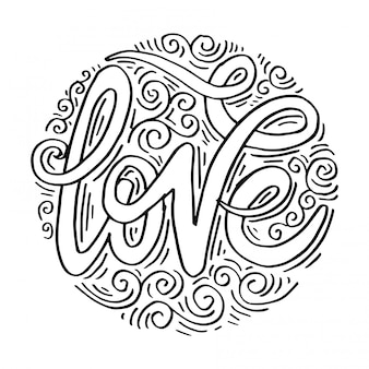 Love hand lettering handmade calligraphy on circle background.