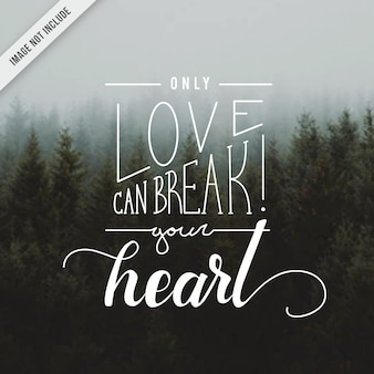 Love heart quote hand lettering