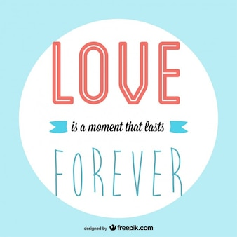 Love is a moment that lasts forever card
