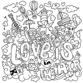 Love is in the air. hand drawn, illustration of doodle cartoon